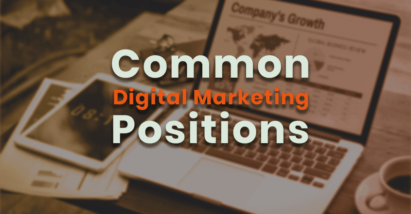 Common Digital Marketing Positions